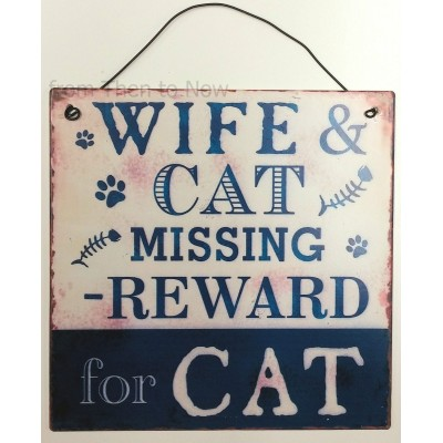 Wife And Cat Missing Wall Plaque