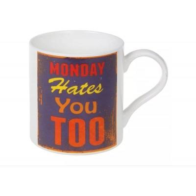 Monday Hates You Too Mug